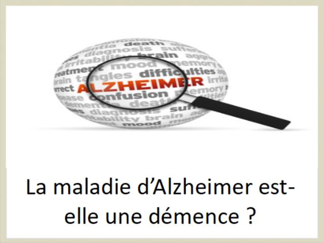 La maladie d'Alzheimer est-elle une démence ?