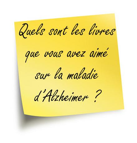 Vos livres sur la maladie d'Alzheimer …